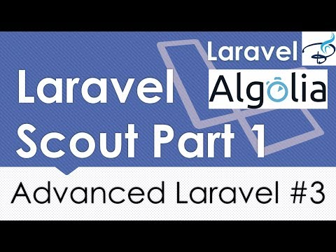 Advanced Laravel | Algolia (Search System) | Laravel Scout Part 1 | #3