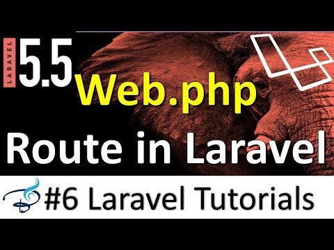 Laravel 5.5 Tutorials |  Routes in Laravel | Web.php file #6