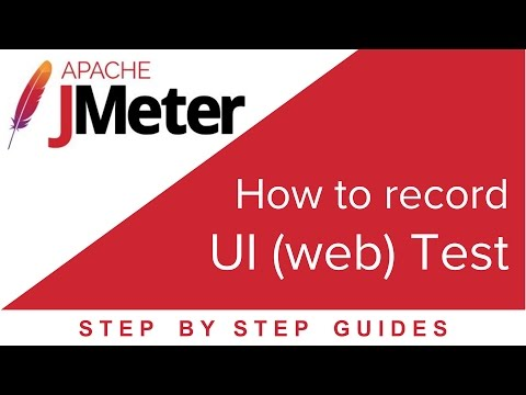 JMeter Beginner Tutorial 5 - How to record a UI (web) Test