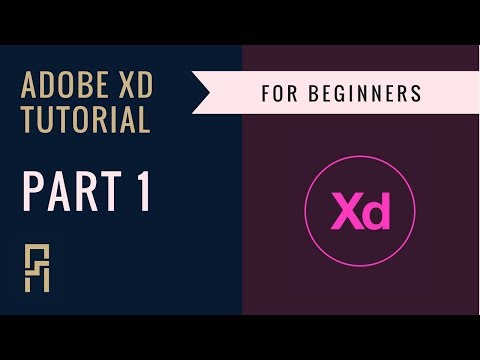 UX/UI Design - Adobe XD Tutorial for Beginners | Part 1| Workspace