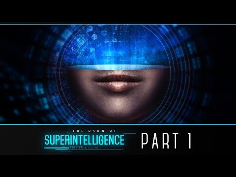 The Dawn of Superintelligence - Part 1 (Artificial Intelligence Series)