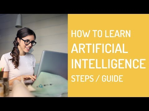 How To Start Learning Artificial Intelligence(AI) Programming - Steps/Guide
