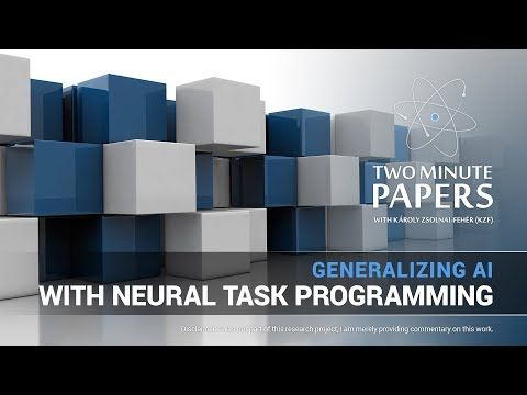 Generalizing AI With Neural Task Programming | Two Minute Papers #206