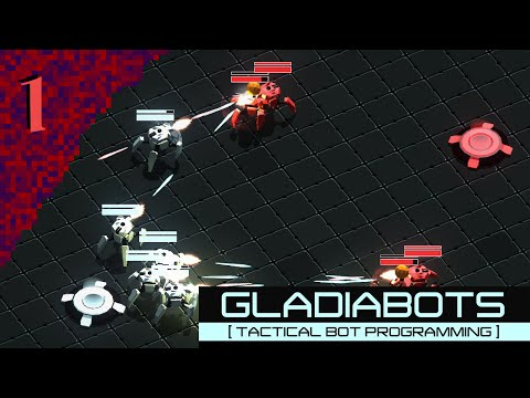 "Gladiabots: Tactical AI Programming E01 ""Derp Army!"""