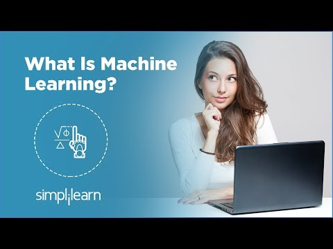What is Machine Learning? | Machine Learning Tutorial | Machine Learning Basics | Simplilearn