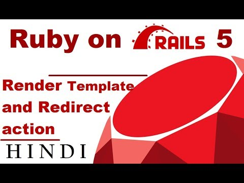 Ruby on Rails 5 Tutorial #4 Render Template and Redirect action ( हिन्दी)