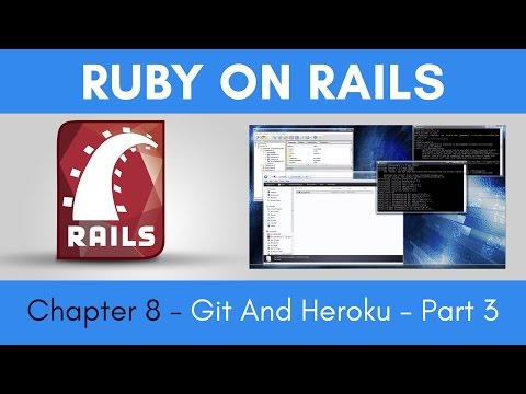 Learn Ruby on Rails from Scratch - Chapter 8 - Git and Heroku - Part 3