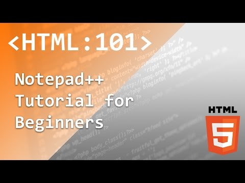 HTML | 03 | Notepad++ Tutorial for Beginners | HTML Tutorial Series