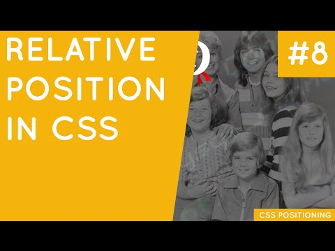 CSS Positioning Tutorial #8 - Position Relative