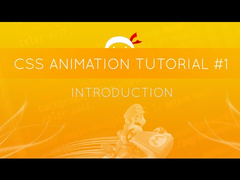 CSS Animation Tutorial #1 - Introduction
