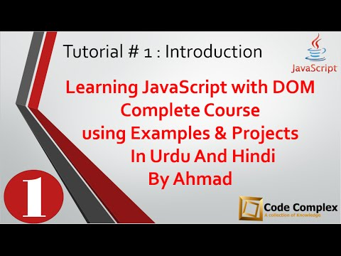 Introduction of JavaScript With DOM Complete Course In Urdu Hindi - Code Complex