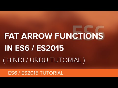 Arrow Function In JavaScript ES2015/ES6 - Hindi / Urdu Tutorial