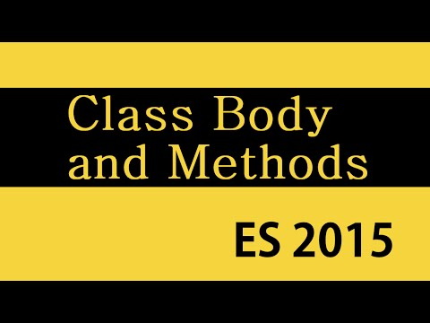 ES6 and Typescript Tutorial - 22 - Class Body and Methods