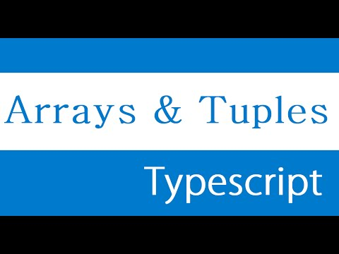 ES6 and Typescript Tutorial - 46 - Arrays and Tuples
