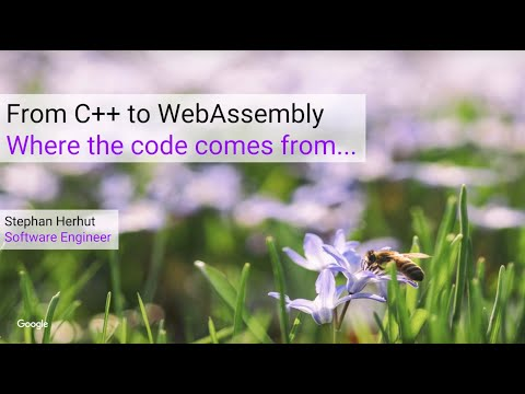 From C++ to WebAssembly - (Stephan Herhut, Google WebAssembly Team)