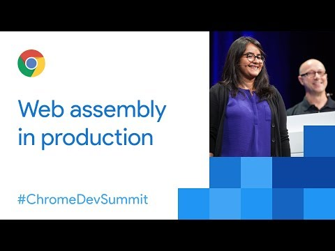 Real World WebAssembly (Chrome Dev Summit 2017)