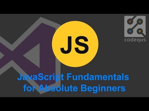 JavaScript Fundamentals for Absolute Beginners 2018