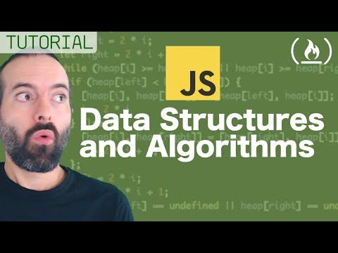 Data Structures and Algorithms in JavaScript - Full Course for Beginners