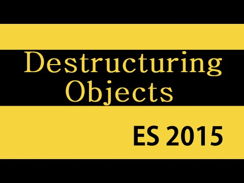 ES6 and Typescript Tutorial - 18 - Destructuring Objects