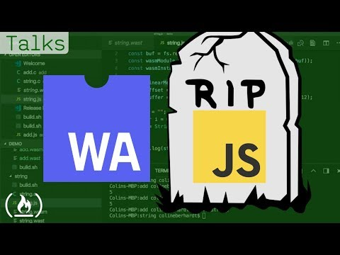WebAssembly and the Death of JavaScript