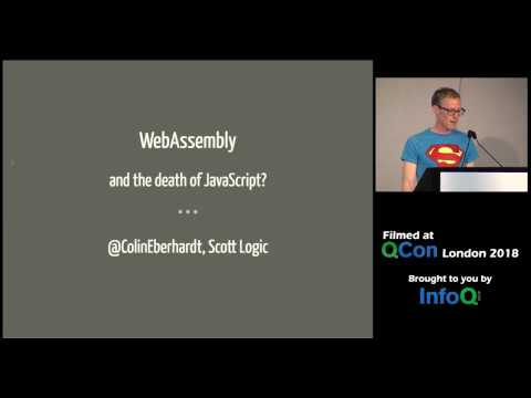 WebAssembly (And the Death of JavaScript?)