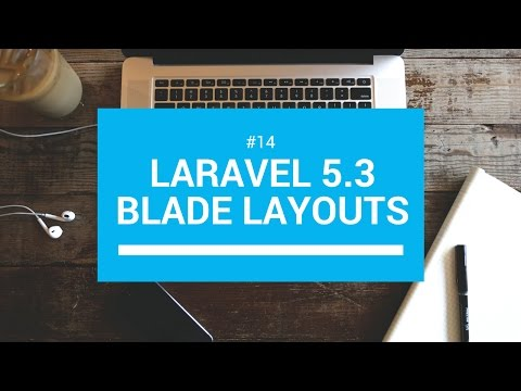 Laravel 5.3 tutorials #14 Blade layouts