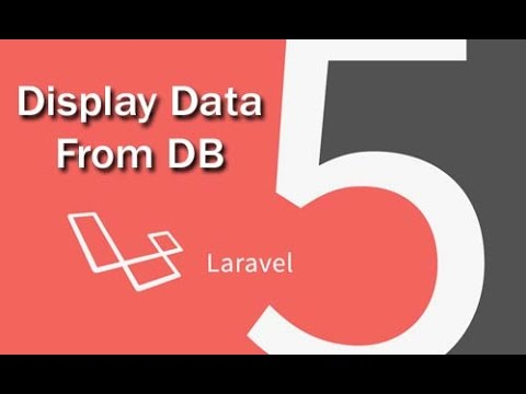Laravel tutorials, Display Data from Database in Laravel View.
