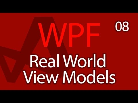 C# WPF UI Tutorials: 08 - Advanced View Models Real World