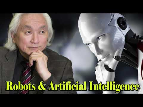 Michio Kaku - Robots & Artificial Intelligence | Singularity, the Future