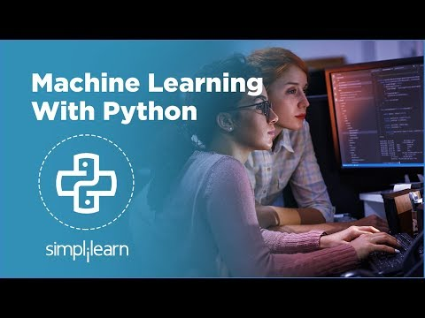 Machine Learning With Python | Machine Learning Tutorial | Python Machine Learning | Simplilearn