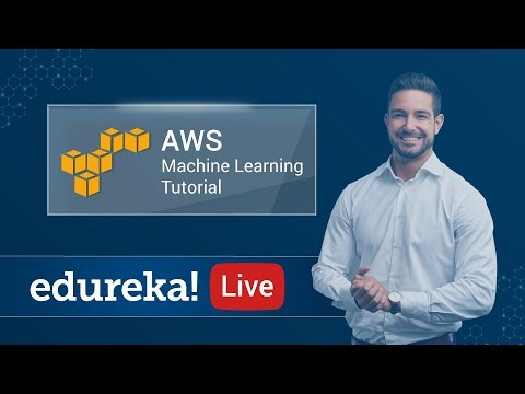 AWS Machine Learning Tutorial | Amazon Machine Learning | AWS Training | Edureka